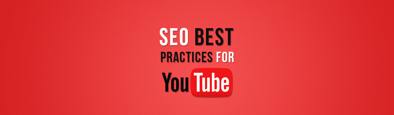 SEO Best Practices For YouTube