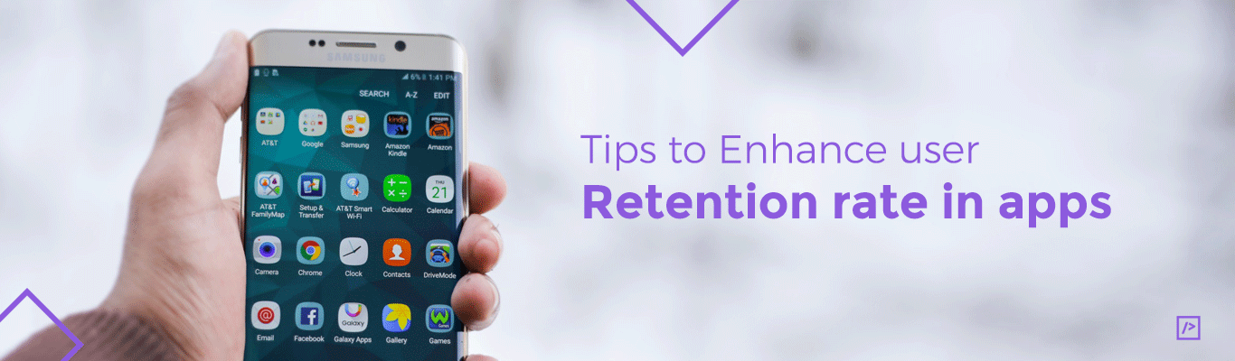 Tips to enhance user retention rate in apps